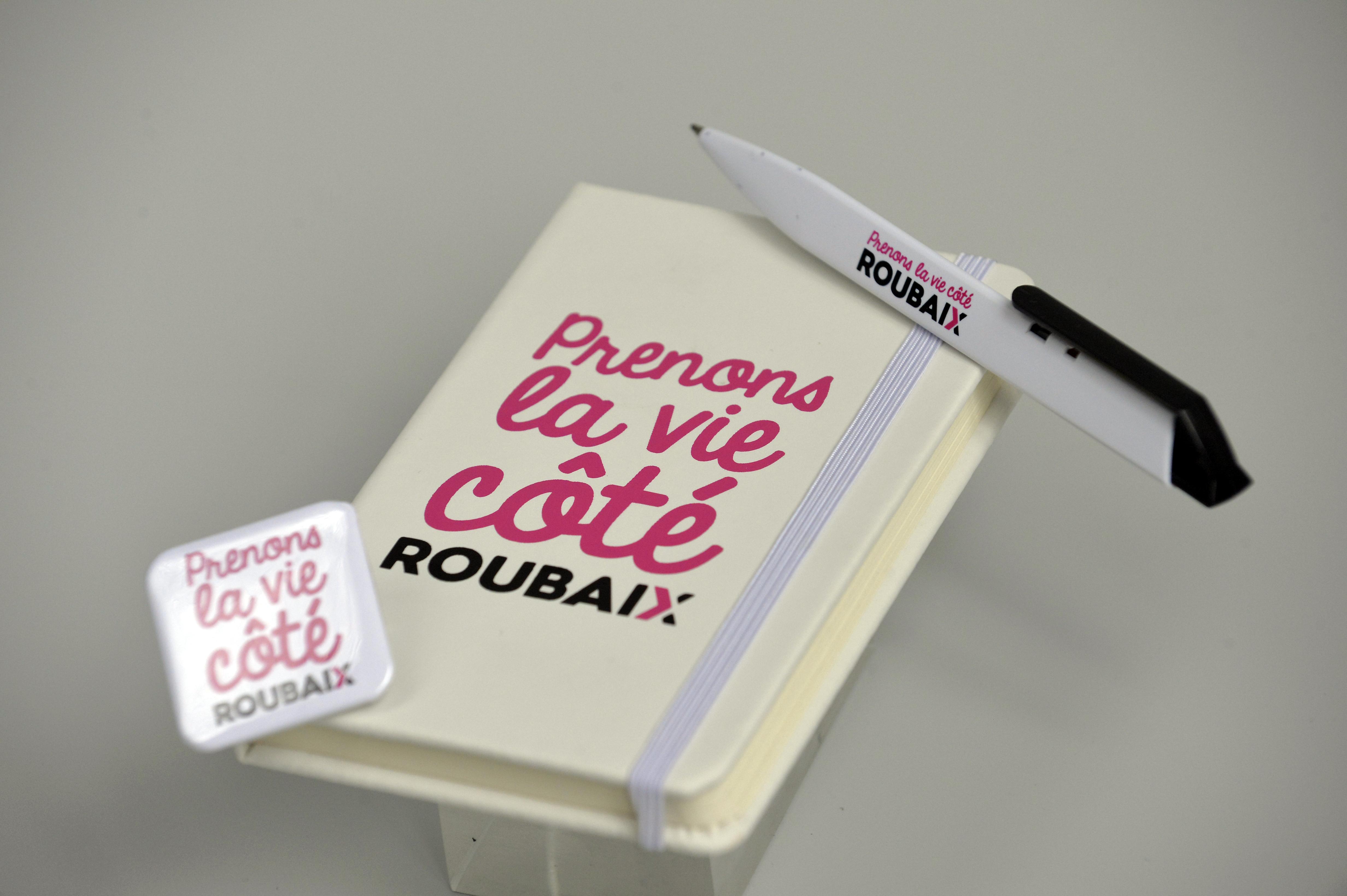 Les goodies « Prenons la vie côté Roubaix »